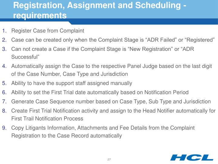 Registration, Assignment and Scheduling - requirements
