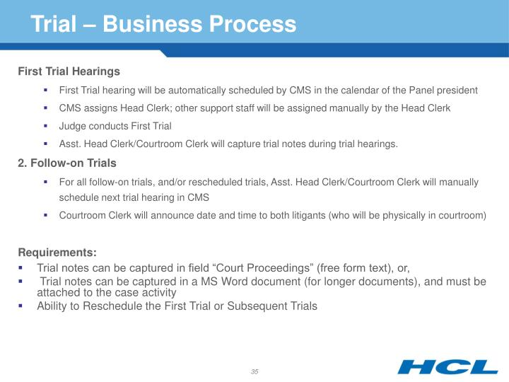 Trial – Business Process