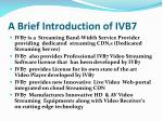 a brief introduction of ivb7