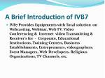 a brief introduction of ivb71