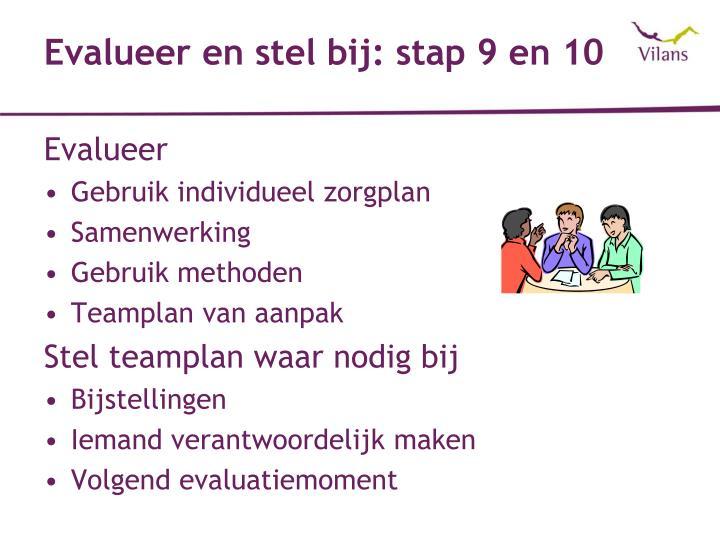 Evalueer en stel bij: stap 9 en 10