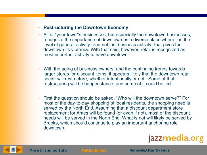 Restructuring the Downtown Economy