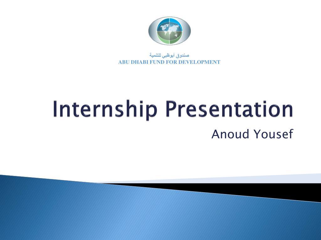 ppt - internship presentation powerpoint presentation