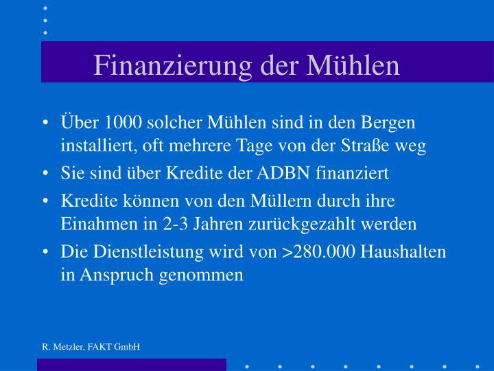 Finanzierung der Mühlen
