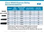 cisco waas express sizing recommendations