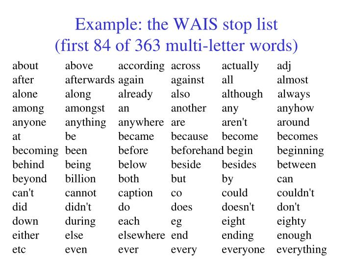 Example: the WAIS stop list