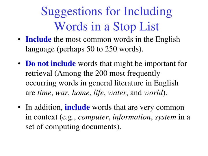 Suggestions for Including Words in a Stop List