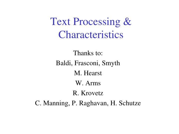 Text Processing &
