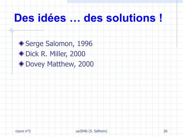 Des idées … des solutions !