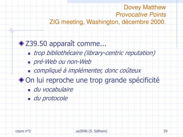 Dovey Matthew