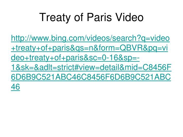 Treaty of Paris Video