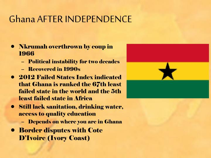 Ghana AFTER INDEPENDENCE