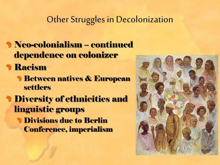 Other Struggles in Decolonization