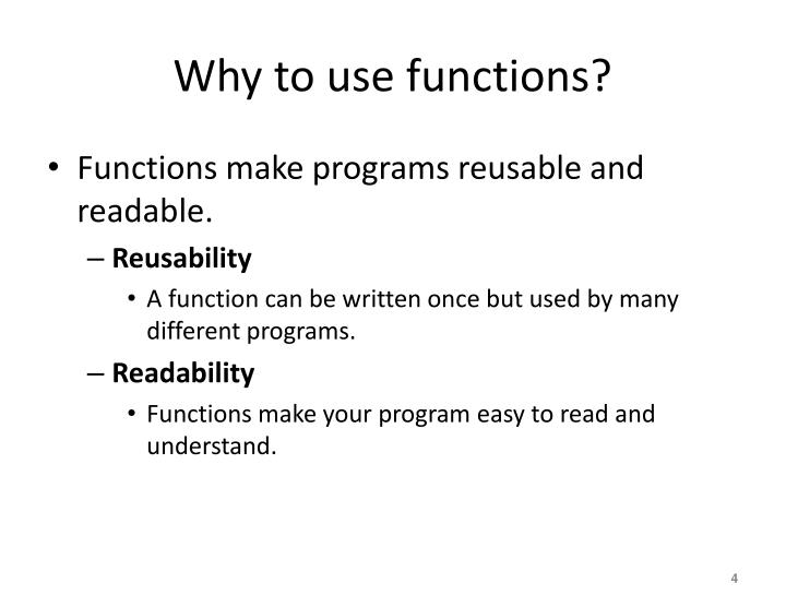 Why to use functions?