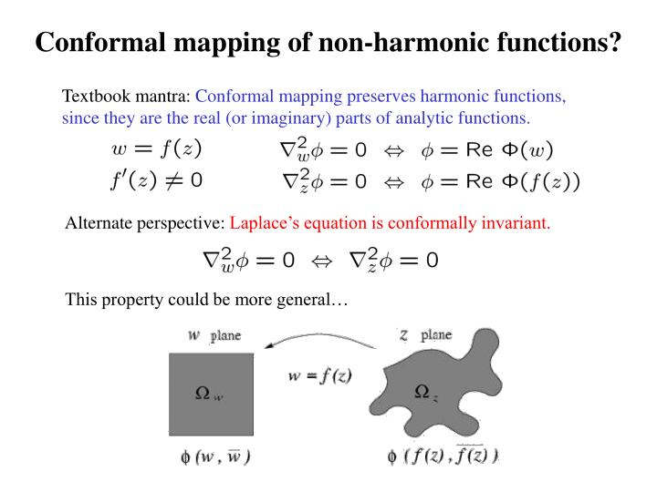 Conformal mapping of non-harmonic functions?
