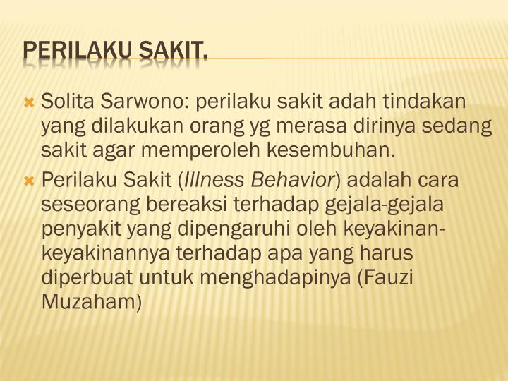 Ppt human behavior powerpoint presentation id3859484 solita sarwono perilaku sakit adah tindakan yang dilakukan orang malvernweather Choice Image