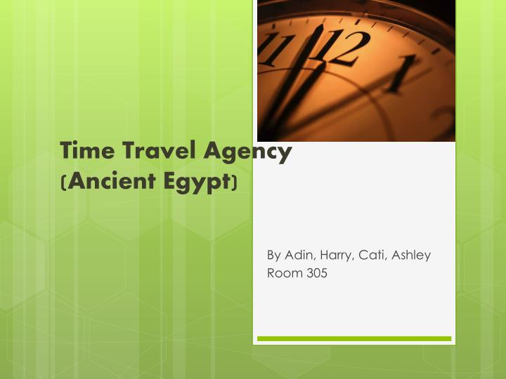 time travel agency ancient egypt n.
