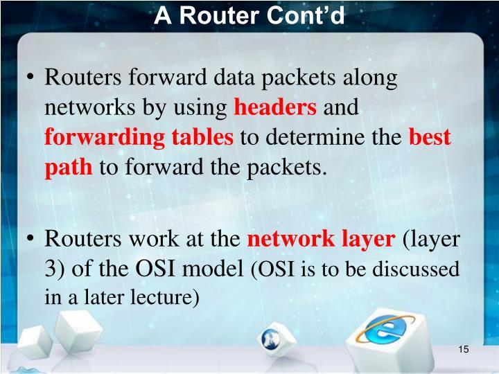 A Router Cont'd