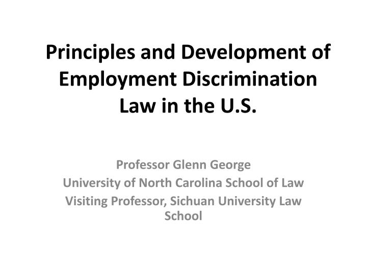 principles and development of employment discrimination law in the u s n.