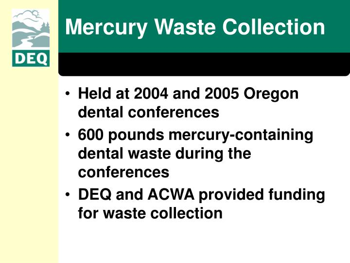 Mercury Waste Collection