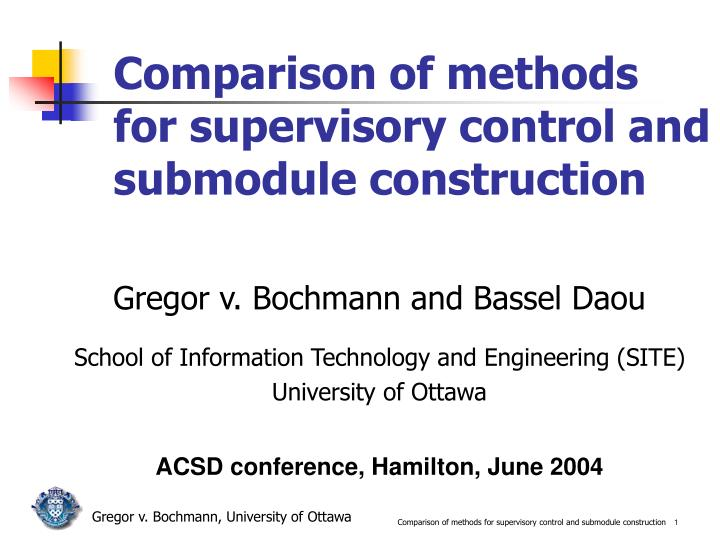 comparison of methods for supervisory control and submodule construction n.