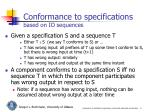 conformance to specifications based on io sequences