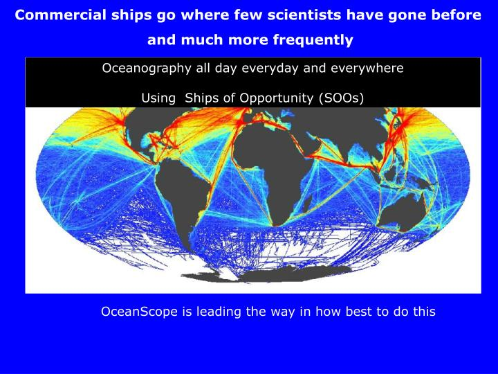 Commercial ships go where few scientists have gone before