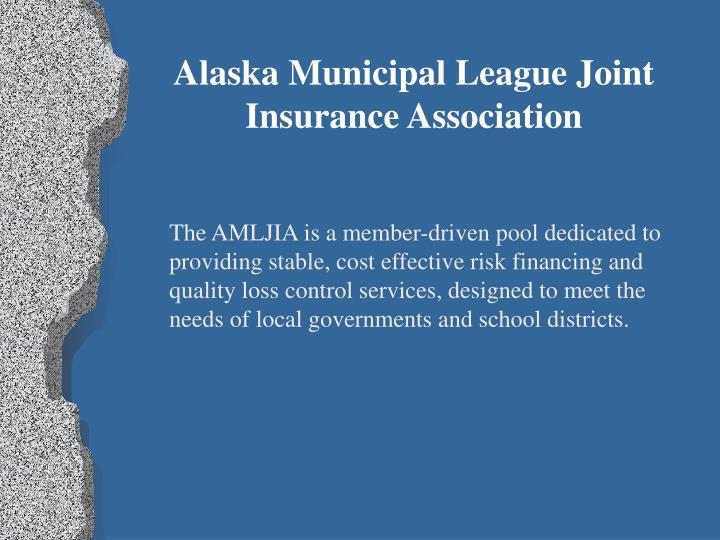 Alaska Municipal League Joint Insurance Association