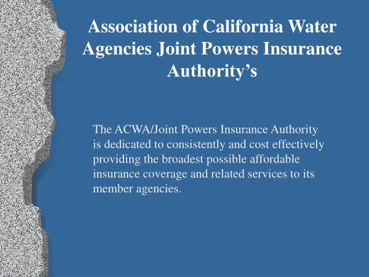 Association of California Water Agencies Joint Powers Insurance Authority's