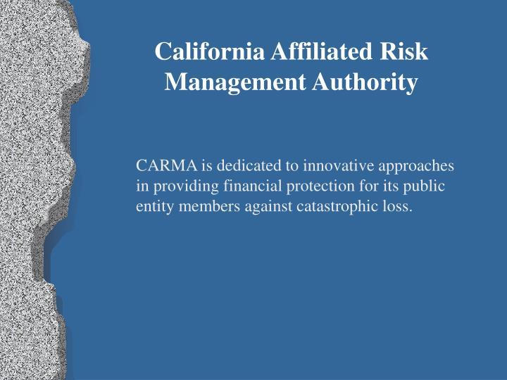 California Affiliated Risk Management Authority