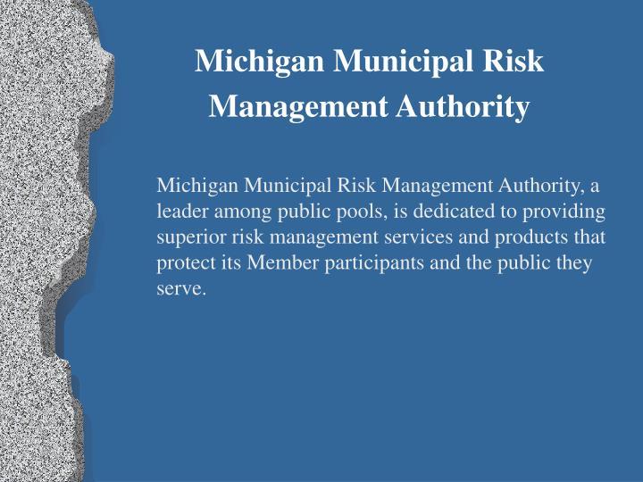 Michigan municipal risk management authority