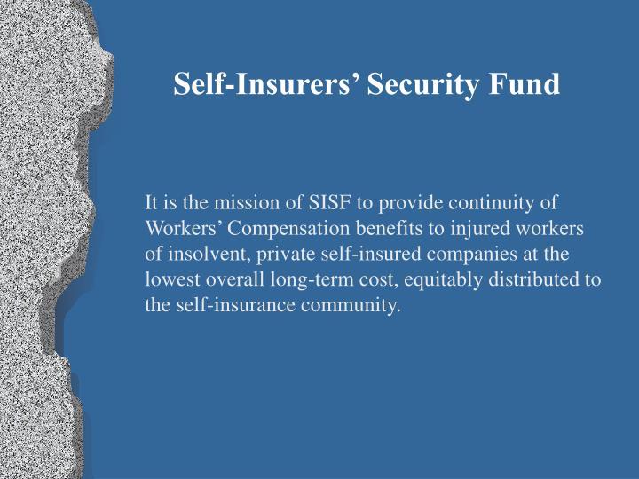 Self-Insurers' Security Fund