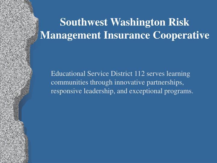 Southwest Washington Risk Management Insurance Cooperative