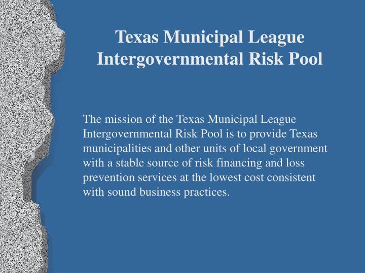 Texas Municipal League Intergovernmental Risk Pool