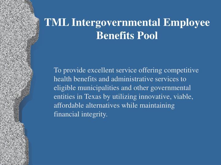 TML Intergovernmental Employee Benefits Pool