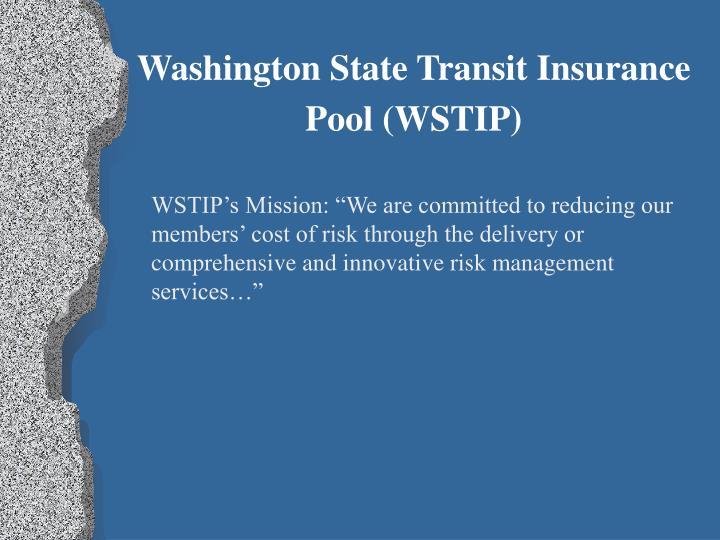 Washington State Transit Insurance Pool (WSTIP)