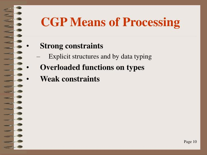 CGP Means of Processing