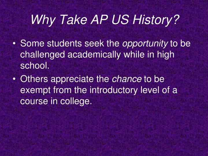 Why take ap us history