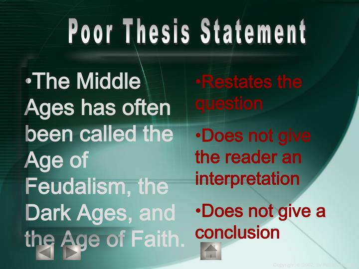 poor thesis statements How can the answer be improved.