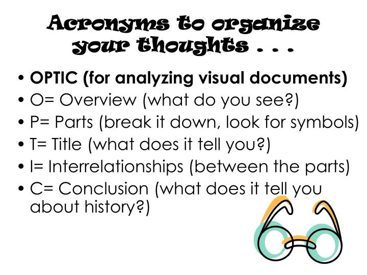 Acronyms to organize your thoughts . . .