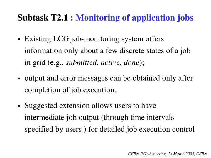 Subtask t2 1 monitoring of application jobs