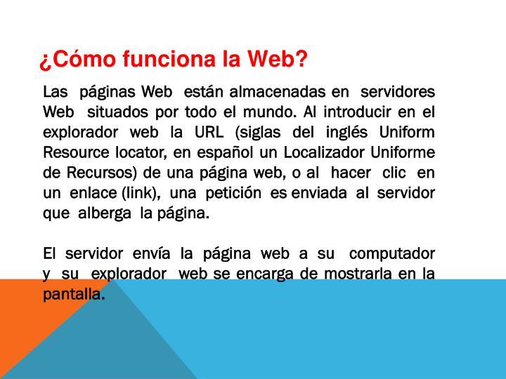 ¿Cómo funciona la Web