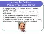 jeffrey m prottas people processing 1979