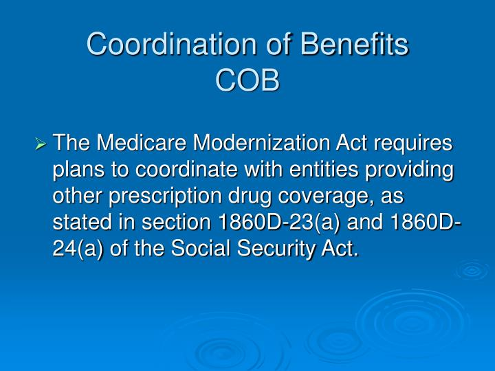 Coordination of benefits cob