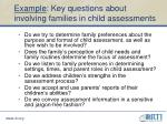 example key questions about involving families in child assessments