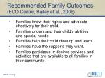 recommended family outcomes eco center bailey et al 2006