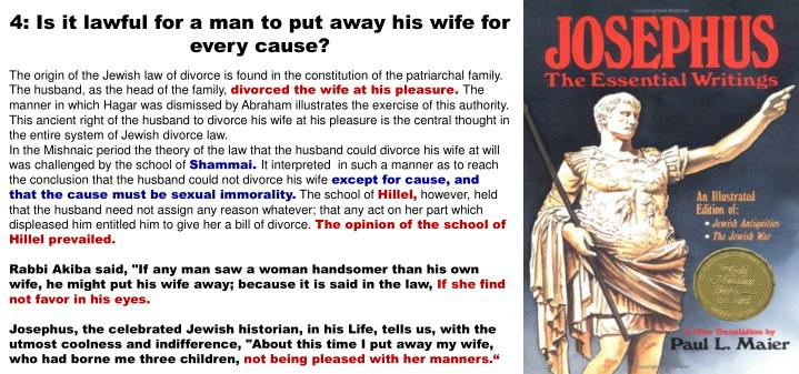 4: Is it lawful for a man to put away his wife for   every cause?