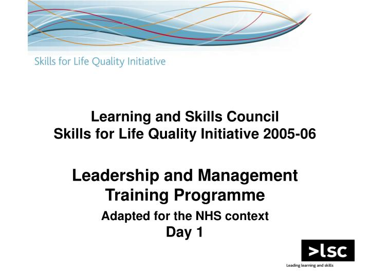 learning and skills council skills for life quality initiative 2005 06 n.