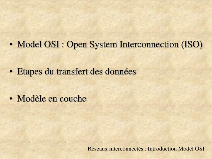 Model OSI : Open System Interconnection (ISO)