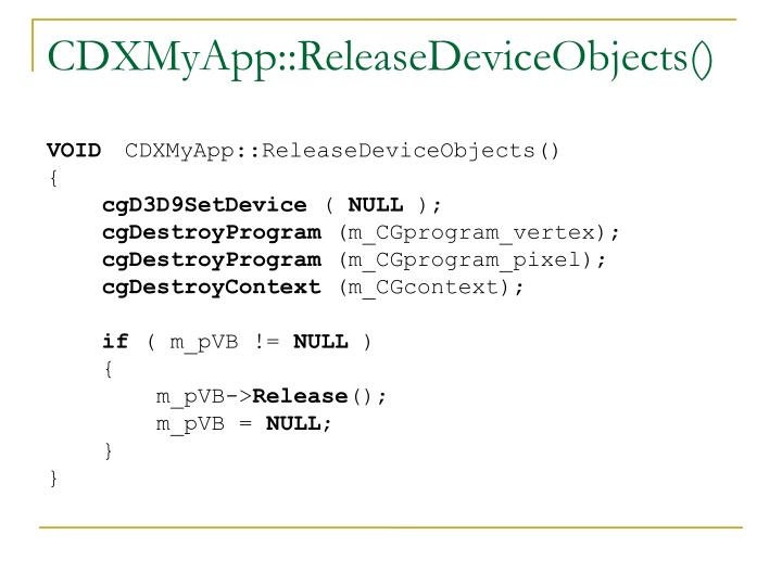 CDXMyApp::ReleaseDeviceObjects()